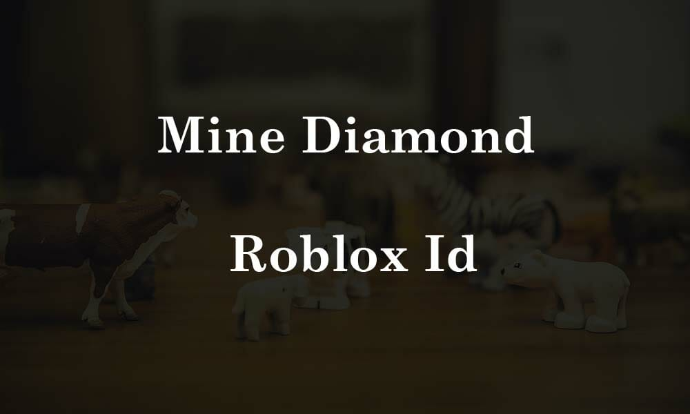 Mine diamond