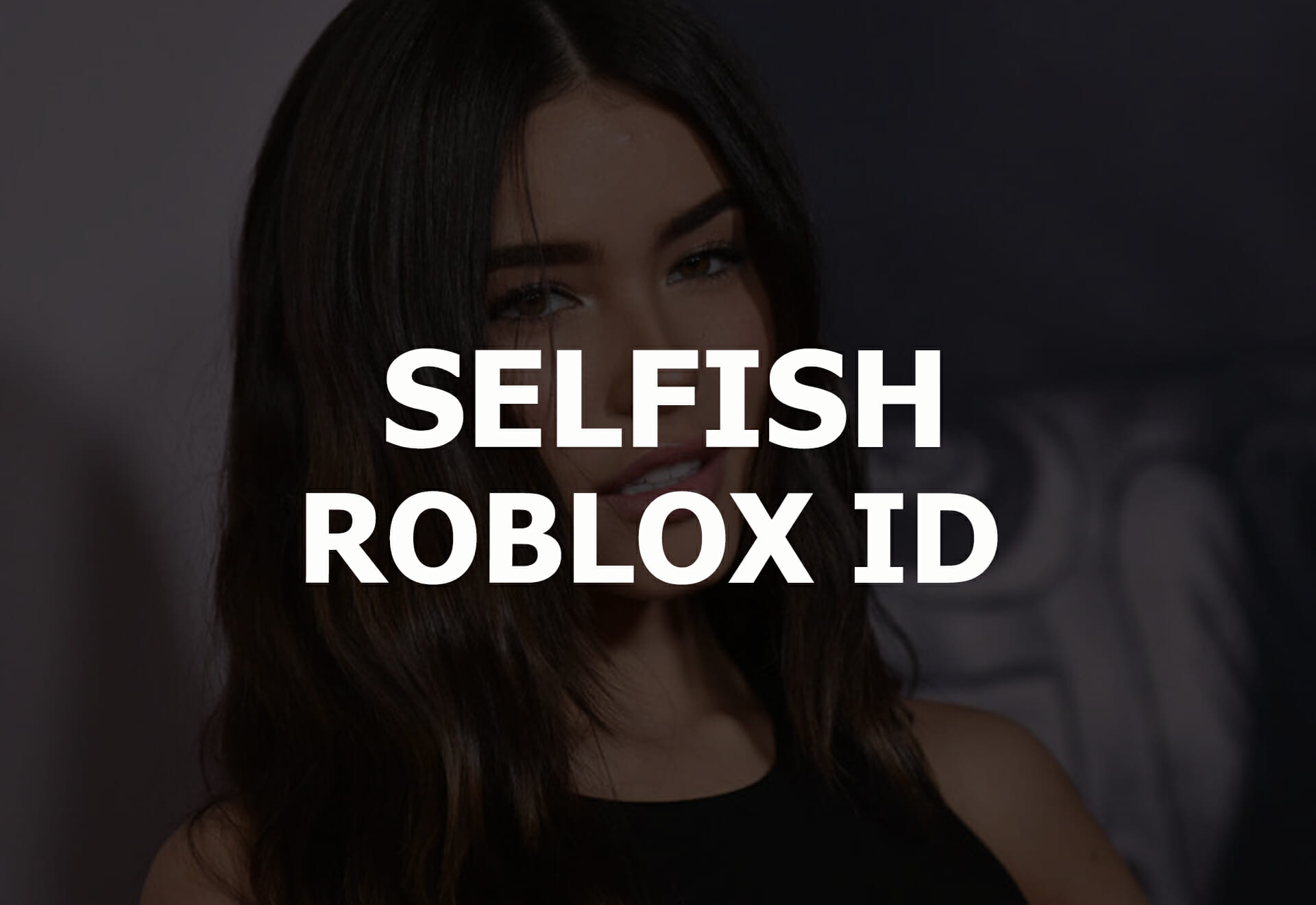 selfish roblox id