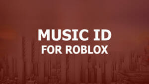 Music id for Roblox | All Roblox music codes of 2021